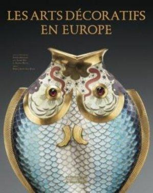 Les arts décoratifs en Europe - citadelles et mazenod - 9782850888403 -