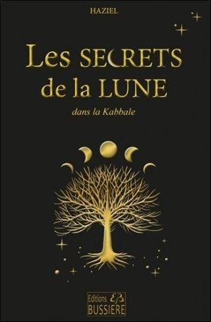 Les secrets de la lune dans la kabbale - Bussière - 9782850904868 -
