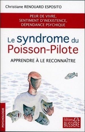 Le syndrome du poisson-pilote - Bussière - 9782850907500 -