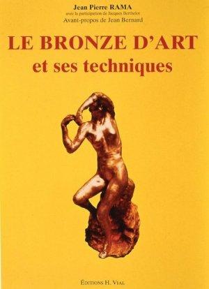 Le bronze d'art et ses techniques - vial - 9782851010193 -