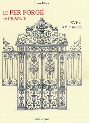 Le fer forgé en France - vial - 9782851011282 -