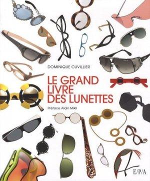 Le grand livre des lunettes - epa - 9782851207456 -