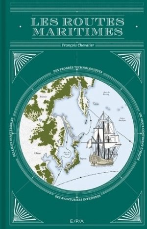 Les routes maritimes - epa - 9782851209016 -