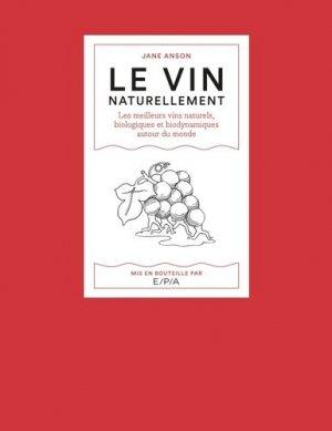 Le vin naturellement - epa - 9782851209924 -