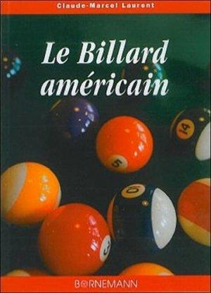Le billard américain Pool et le Snooker - Bornemann - 9782851825025 -
