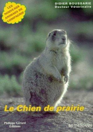 Le chien de prairie - philippe gerard - 9782851826305 -