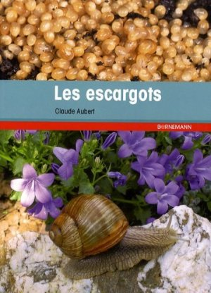Les escargots - bornemann - 9782851826657 -