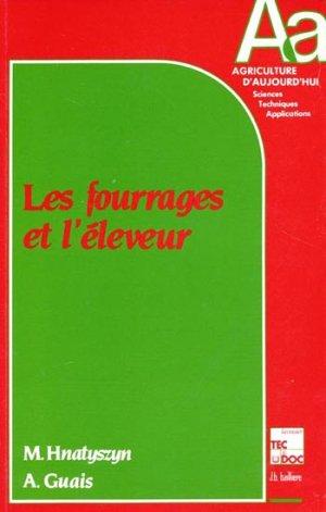 Les fourrages et l'éleveur - lavoisier / tec et doc - 9782852064348