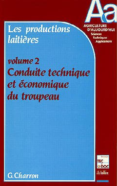 Les productions laitières Volume 2 - éditions tec et doc - 9782852064430 -