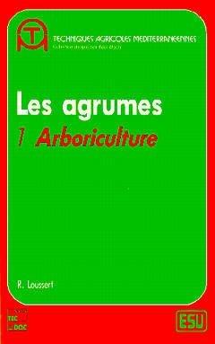 Les Agrumes Volume 1 - lavoisier / tec et doc - 9782852065413 -