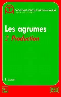 Les Agrumes Volume 2 - lavoisier / tec et doc - 9782852065420 -