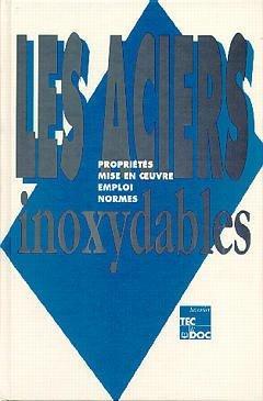 Les aciers inoxydables - lavoisier / tec et doc - 9782852066687 -