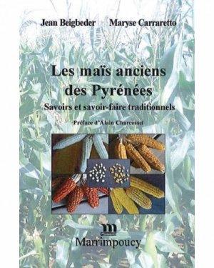 Les maïs anciens des Pyrénées - marrimpouey - 9782853021715 -