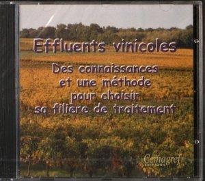 Le traitement des effluents vinicoles. Connaissances et méthode pour choisir une filière de traitement - cemagref - 9782853626118 -
