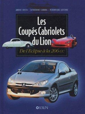 Les Coupés Cabriolet du Lion. De l'Eclipse à la 206 CC - Oberlin - 9782853692106 -