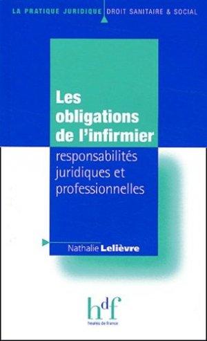 Les obligations de l'infirmier responsabilités juridiques et professionnelles - heures de france - 9782853852456 -