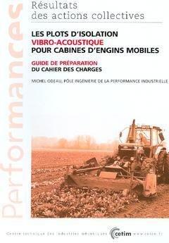 Les plots d'isolation vibro-acoustique pour cabines d'engins mobiles: - cetim - 9782854005639 -