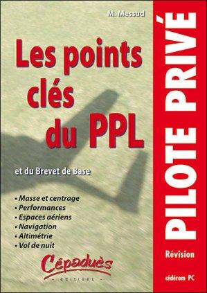 Les points clés du PPL (et du brevet de base) - cepadues - 9782854287844 -