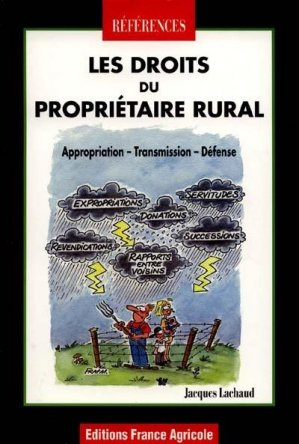 Les droits du propriétaire rural - france agricole - 9782855570464 -