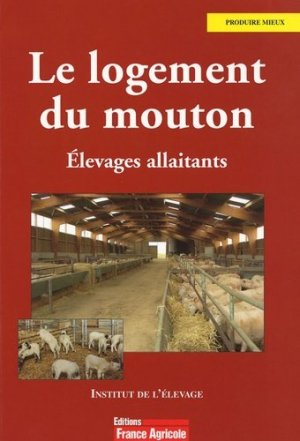 Le logement du mouton - france agricole - 9782855571188 -