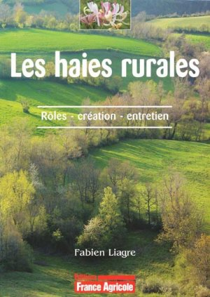 Les haies rurales - france agricole - 9782855571379 -