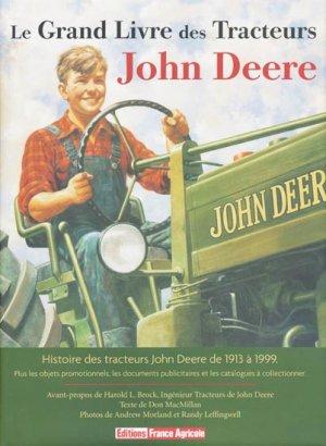 Le grand livre des tracteurs John Deere - france agricole - 9782855571522 -