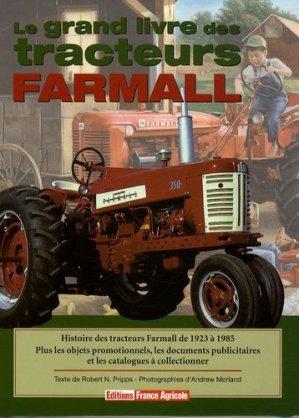 Le grand livre des tracteurs Farmall - france agricole - 9782855571584 -