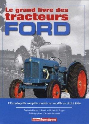 Le grand livre des tracteurs Ford - france agricole - 9782855571607 -