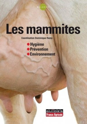 Les mammites - france agricole - 9782855571713 -