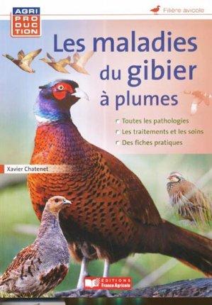 Les maladies du gibier à plumes - france agricole - 9782855572758 -