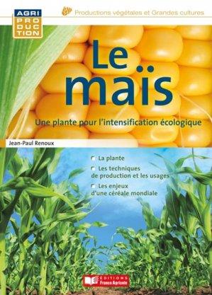 Le maïs - france agricole - 9782855573540 -
