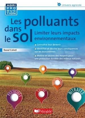 Les polluants dans le sol - france agricole - 9782855576015 -