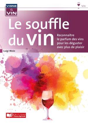 Le souffle du vin - france agricole - 9782855576534 -