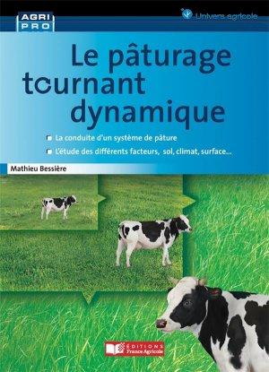 Le pâturage tournant dynamique - france agricole - 9782855576848 -