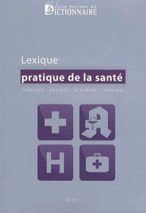 Lexique pratique de la santé - la maison du dictionnaire - 9782856082379