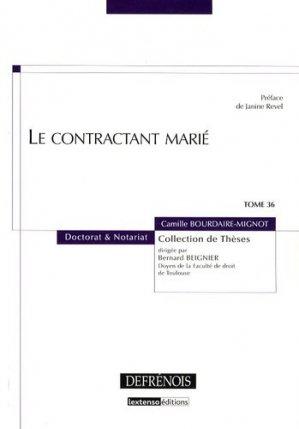Le contractant marié. Tome 36 - Répertoire Defrénois - 9782856231678 -