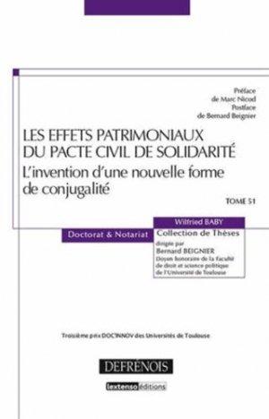 Les effets patrimoniaux du Pacte Civil de Solidarité. L'invention d'une nouvelle forme de conjugalité - Répertoire Defrénois - 9782856232422 -