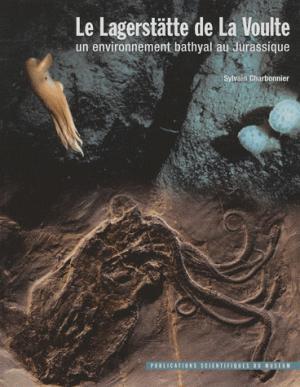 Le Lagerstätte de La Voulte - museum national d'histoire naturelle - 9782856536322 -