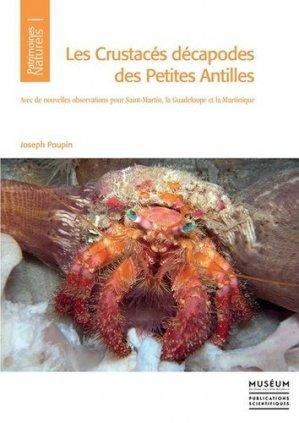 Les crustacés décapodes des petites Antilles - Avec de nouvelles observations pour Saint-Martin - mnhn - 9782856538326
