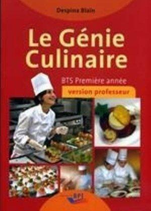 Le génie culinaire - BTS 1ère année - Professeur - bpi - best practice inside  - 9782857084983 -