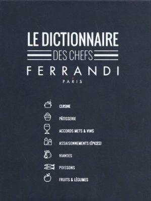 Le dictionnaire des chefs Ferrandi Paris - bpi - best practice inside  - 9782857087021 -