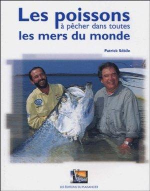 Les poissons à pêcher dans toutes les mers du monde - vagnon / du plaisancier - 9782857253853 -