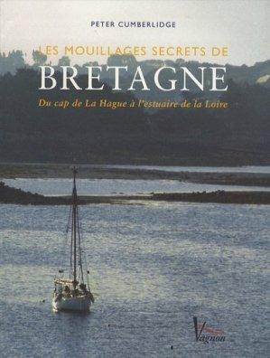 Les mouillages secrets de Bretagne - vagnon - 9782857255727 -