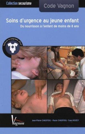 Les soins d'urgence au jeune enfant - vagnon - 9782857255963 -