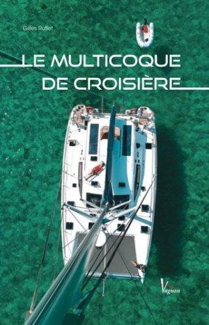 Le multicoque de croisière - vagnon - 9782857258957 -
