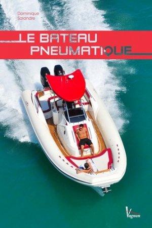 Le bateau pneumatique - vagnon / du plaisancier - 9782857259565 -