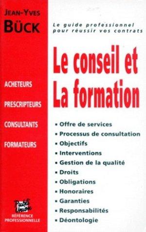 Le conseil et la formation - Editions Publi-Union - 9782857900931 -