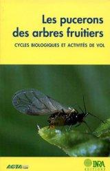 Les pucerons des arbres fruitiers - Cycles biologiques et activités de vol - acta - 9782857941609 -