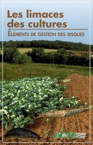 Les limaces des cultures - acta - 9782857942276 -