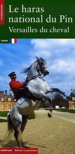 Le Haras national du Pin Versailles du cheval - privat - 9782858228546 -